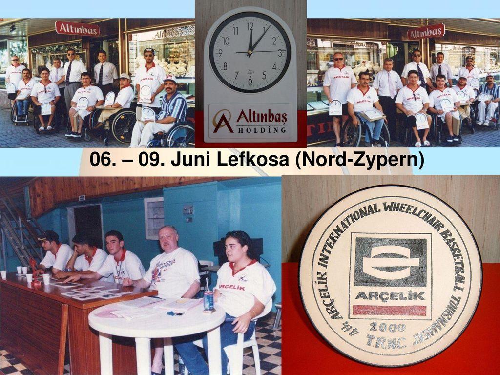 06. – 09. Juni Lefkosa (Nord-Zypern)