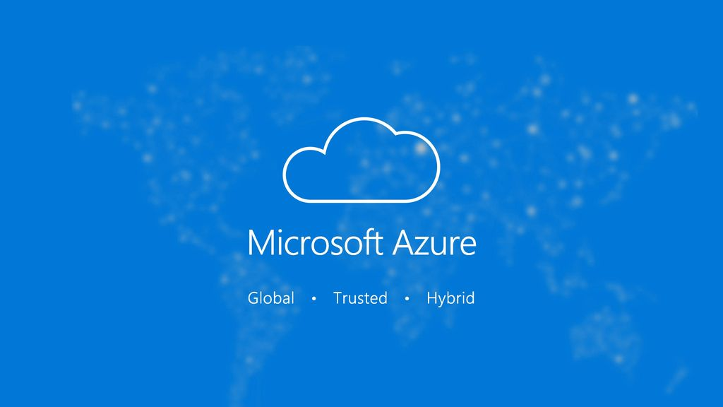 Microsoft Azure Global Trusted Hybrid 10/25/2017 2:00 PM