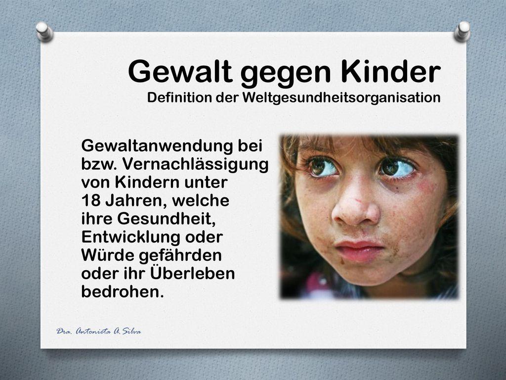 Gewalt gegen Kinder Definition der Weltgesundheitsorganisation