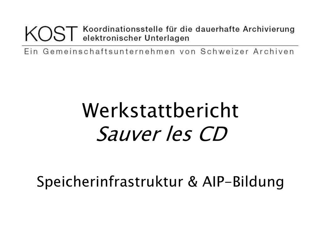 Werkstattbericht Sauver les CD