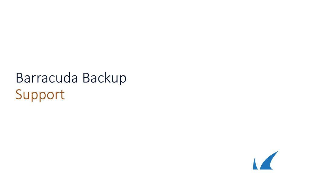 Barracuda Backup Support