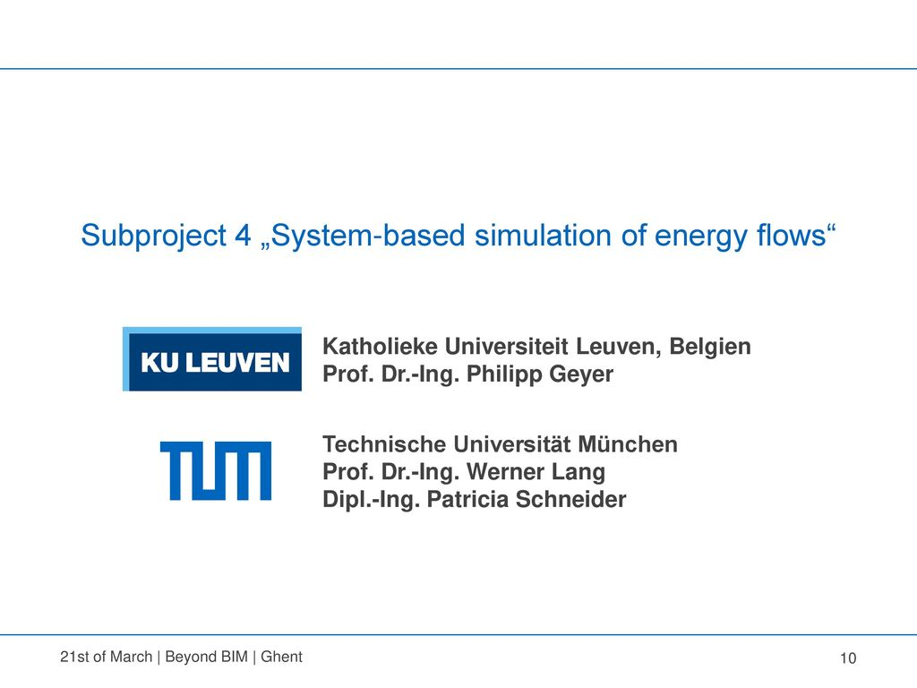 "Subproject 4 ""System-based simulation of energy flows"