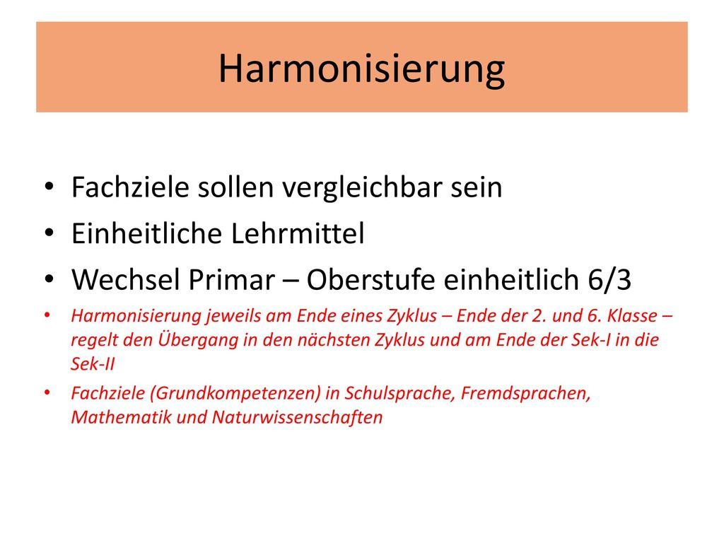 Harmonisierung Fachziele sollen vergleichbar sein
