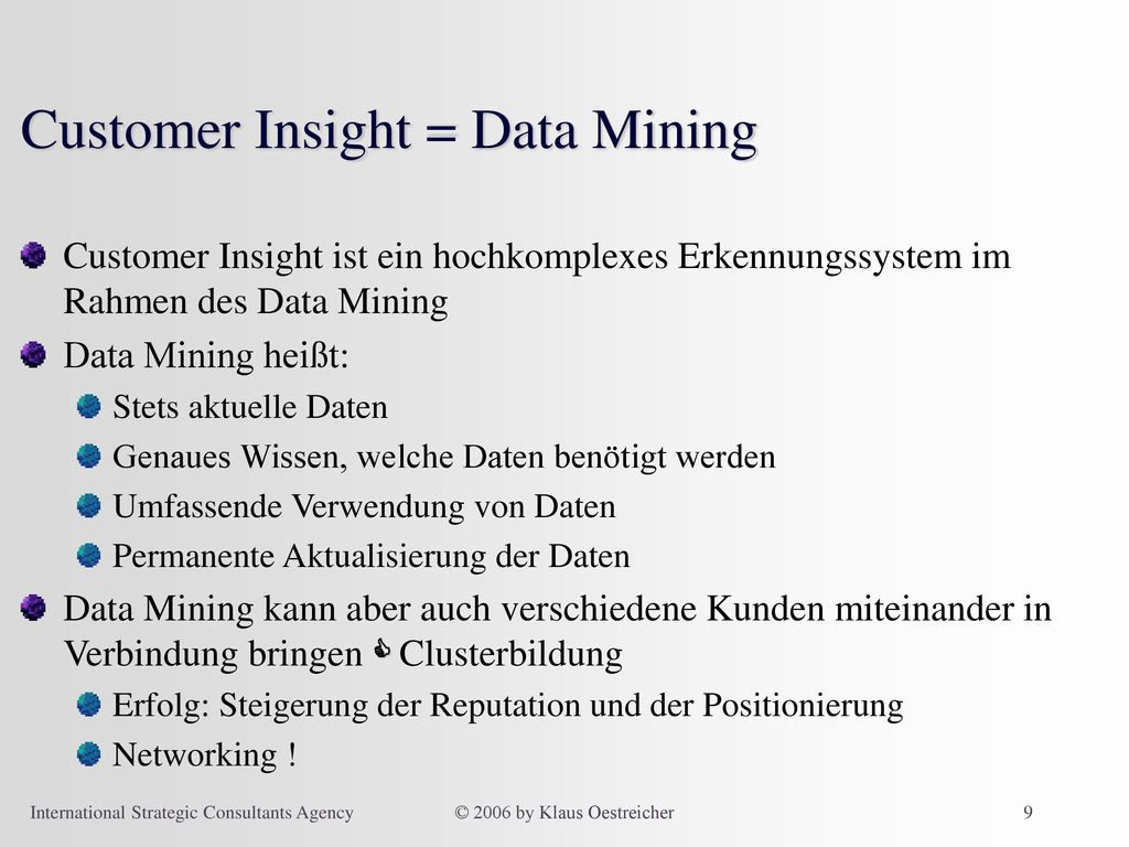 Customer Insight = Data Mining