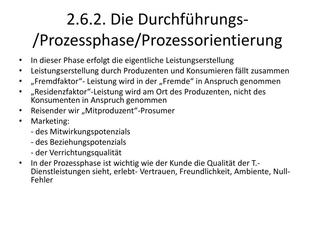 2.6.2. Die Durchführungs-/Prozessphase/Prozessorientierung