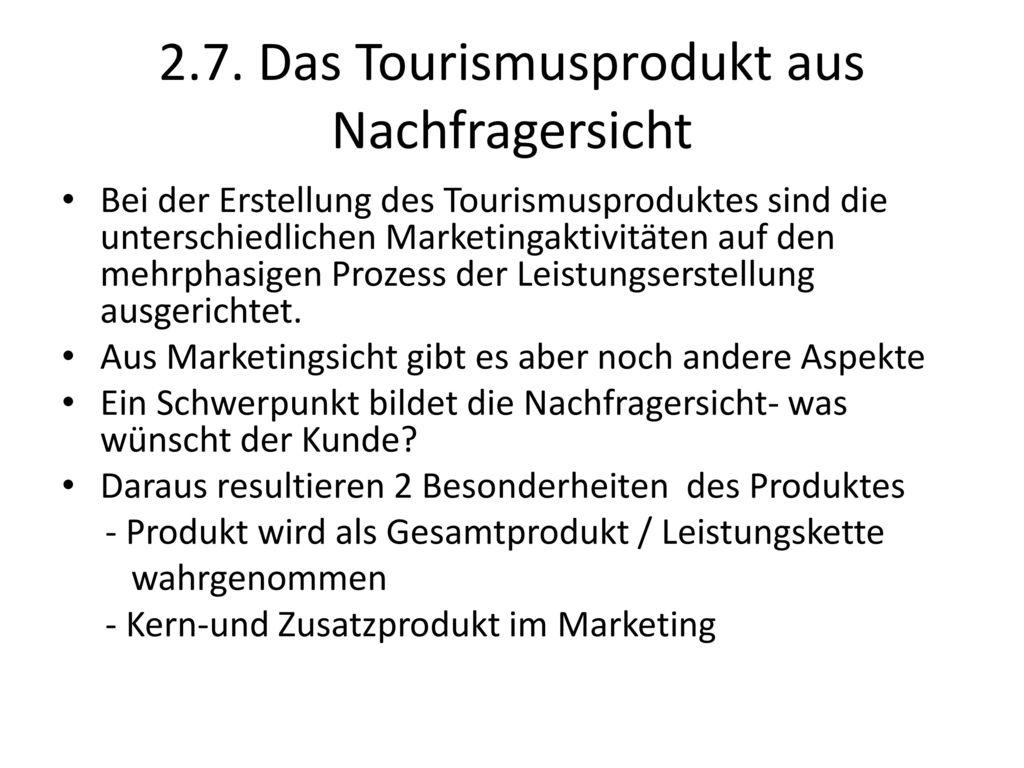2.7. Das Tourismusprodukt aus Nachfragersicht