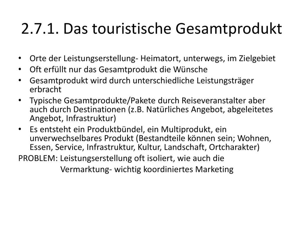 2.7.1. Das touristische Gesamtprodukt