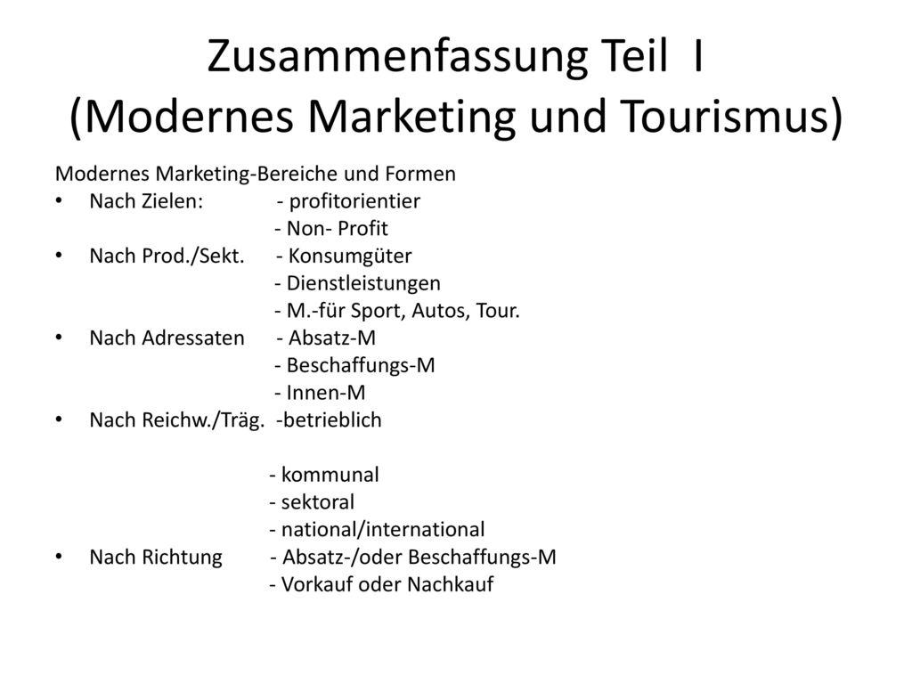 Zusammenfassung Teil I (Modernes Marketing und Tourismus)