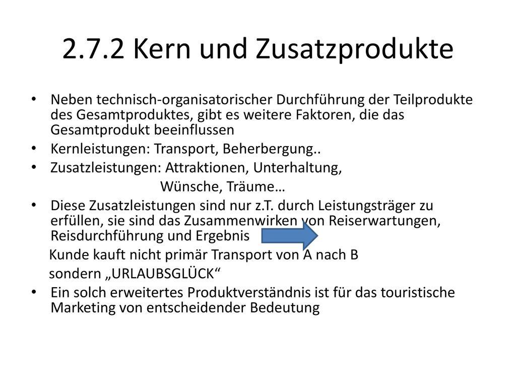 2.7.2 Kern und Zusatzprodukte
