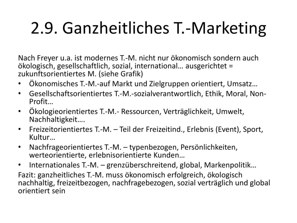 2.9. Ganzheitliches T.-Marketing