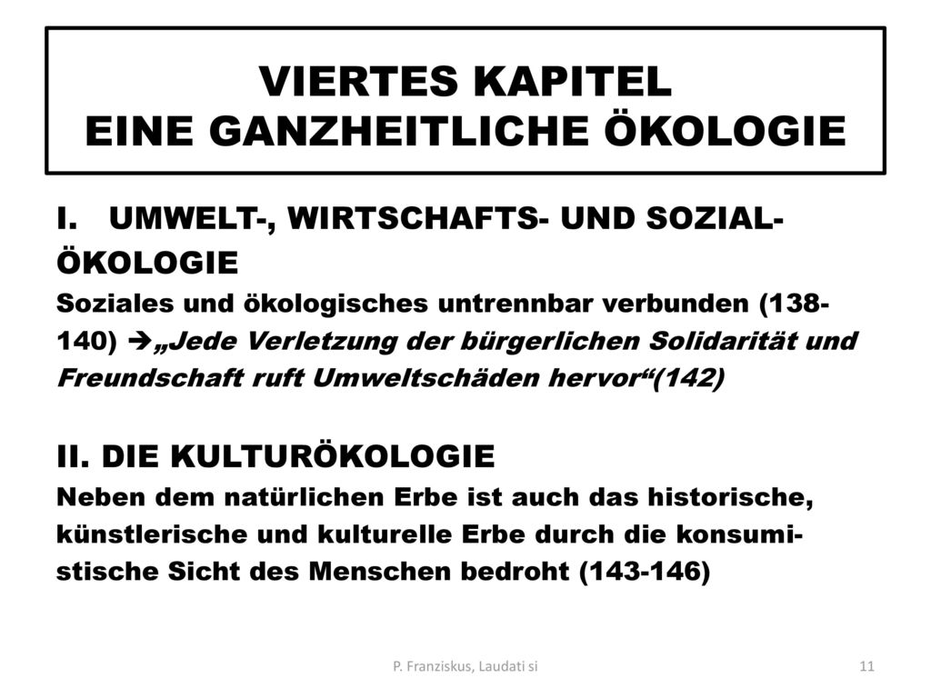 VIERTES KAPITEL EINE GANZHEITLICHE ÖKOLOGIE