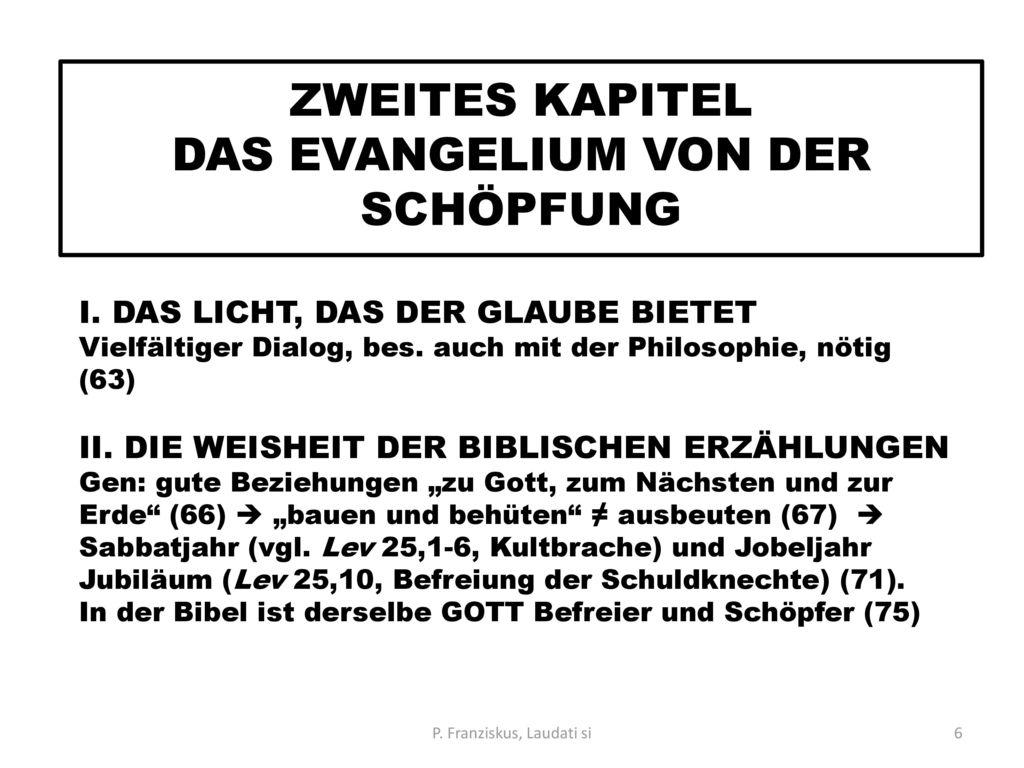 ZWEITES KAPITEL DAS EVANGELIUM VON DER SCHÖPFUNG