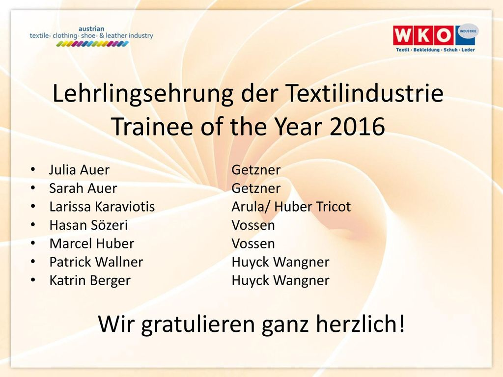 Lehrlingsehrung der Textilindustrie Trainee of the Year 2016