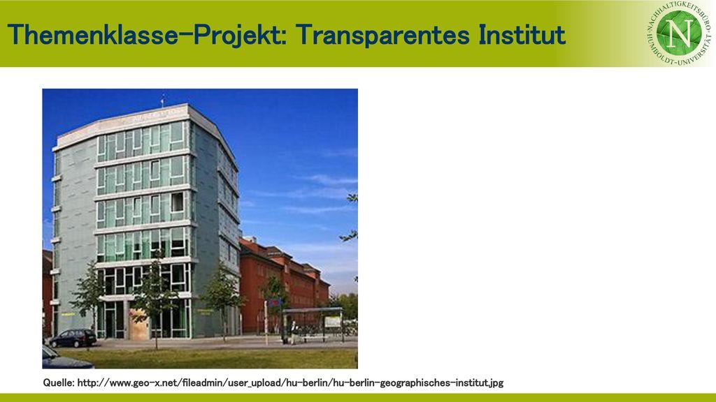 Themenklasse-Projekt: Transparentes Institut