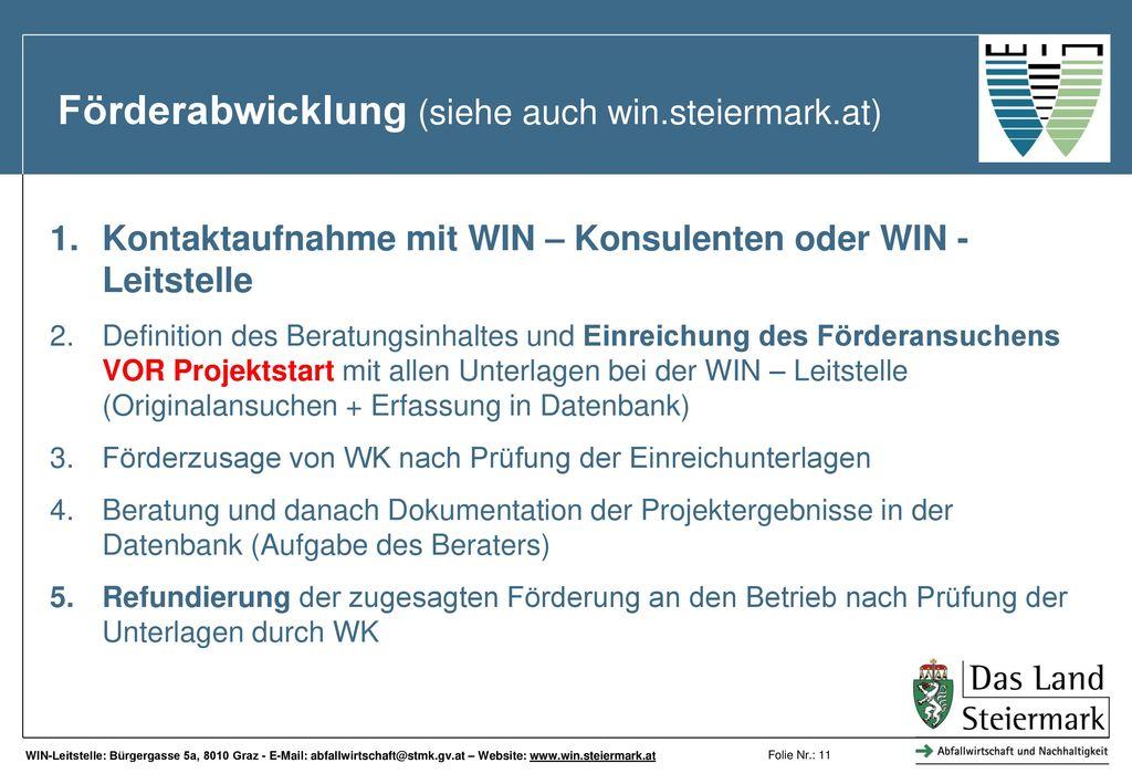 Förderabwicklung (siehe auch win.steiermark.at)