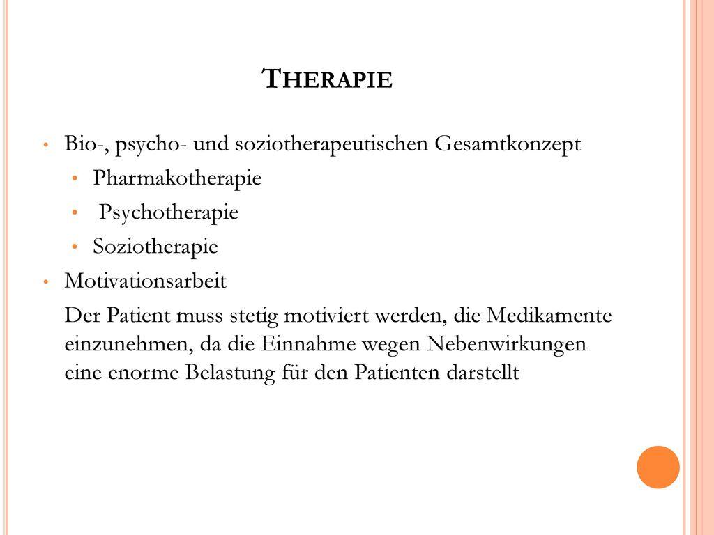 Therapie Bio-, psycho- und soziotherapeutischen Gesamtkonzept