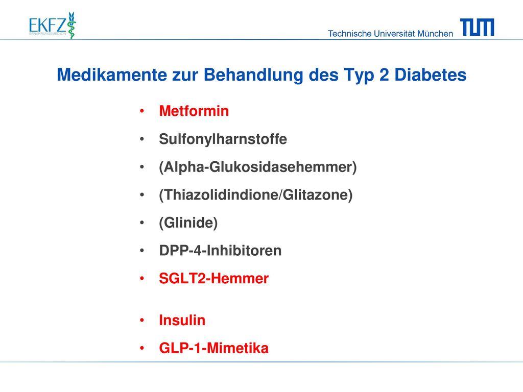 Medikamente zur Behandlung des Typ 2 Diabetes
