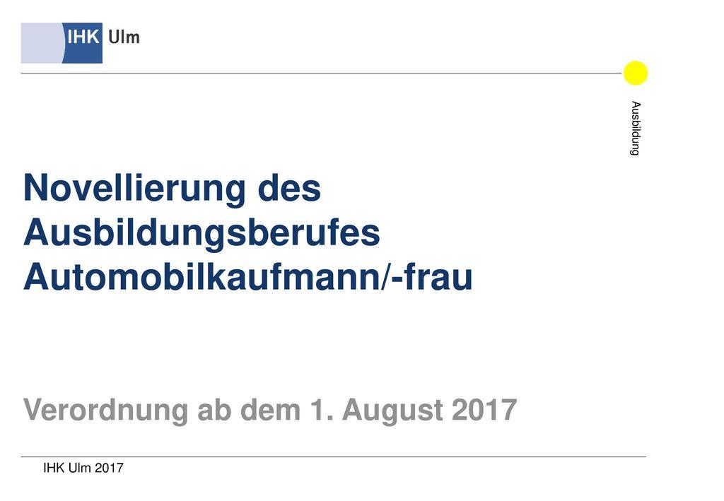 Novellierung des Ausbildungsberufes Automobilkaufmann/-frau