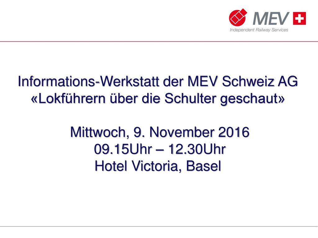 Informations-Werkstatt der MEV Schweiz AG