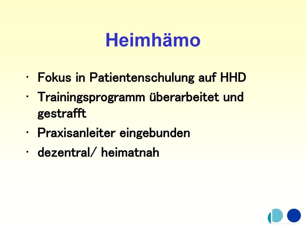 Heimhämo Fokus in Patientenschulung auf HHD