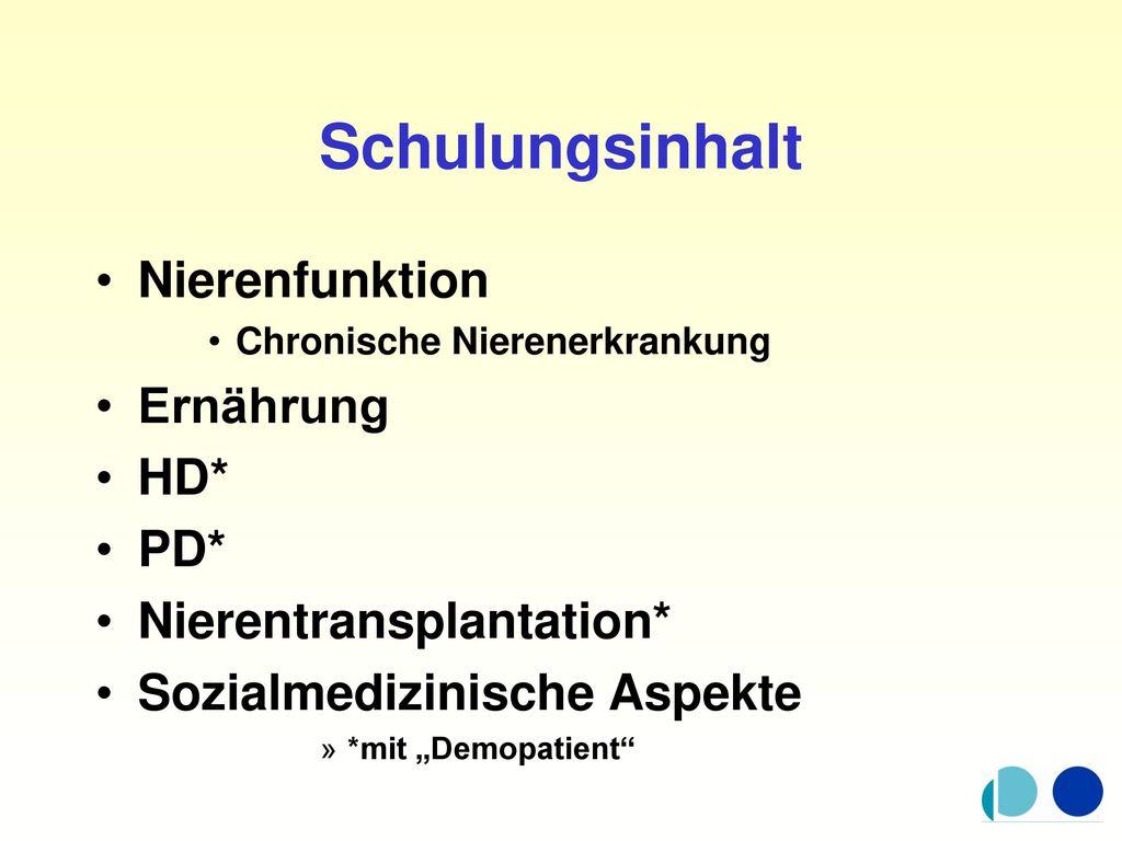 Schulungsinhalt Nierenfunktion Ernährung HD* PD*