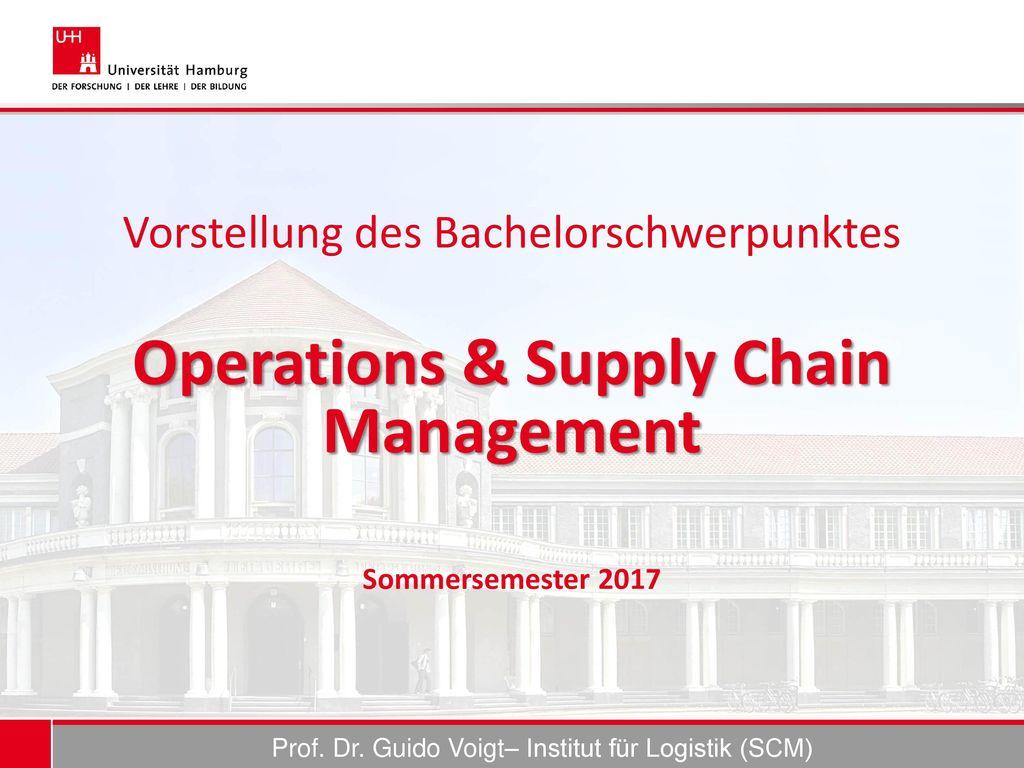 Prof. Dr. Guido Voigt– Institut für Logistik (SCM)