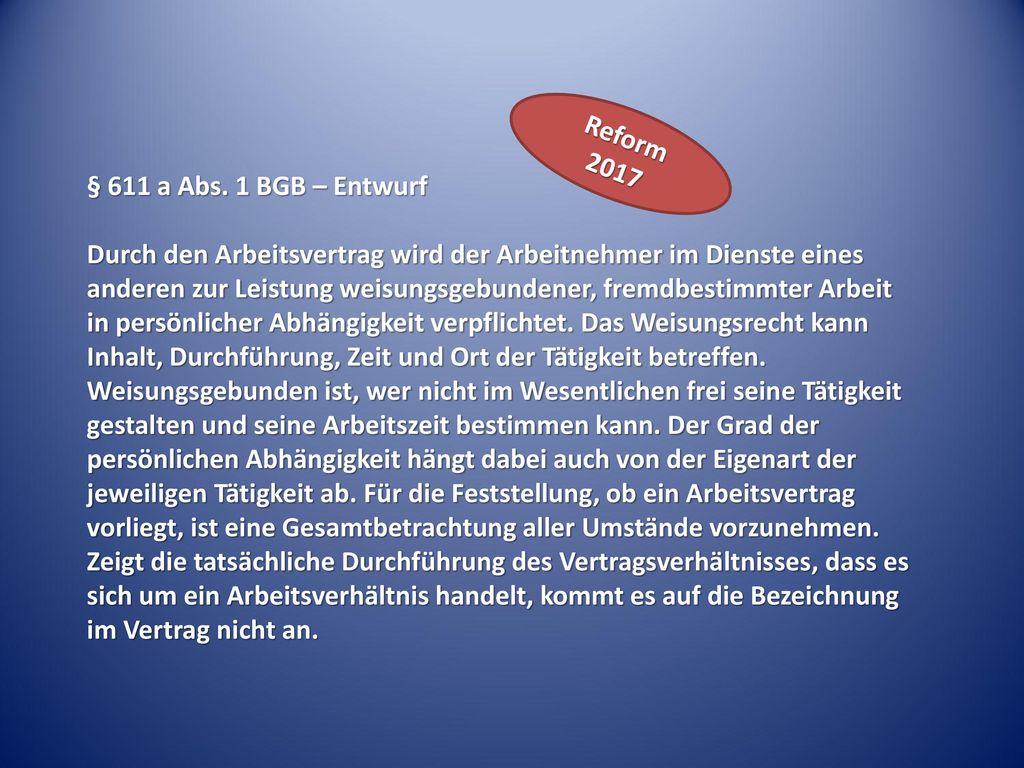Reform 2017 § 611 a Abs. 1 BGB – Entwurf.