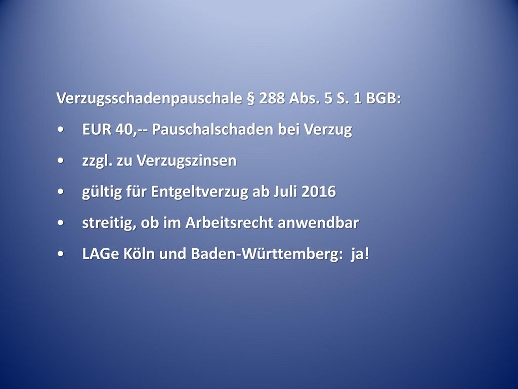 Verzugsschadenpauschale § 288 Abs. 5 S. 1 BGB:
