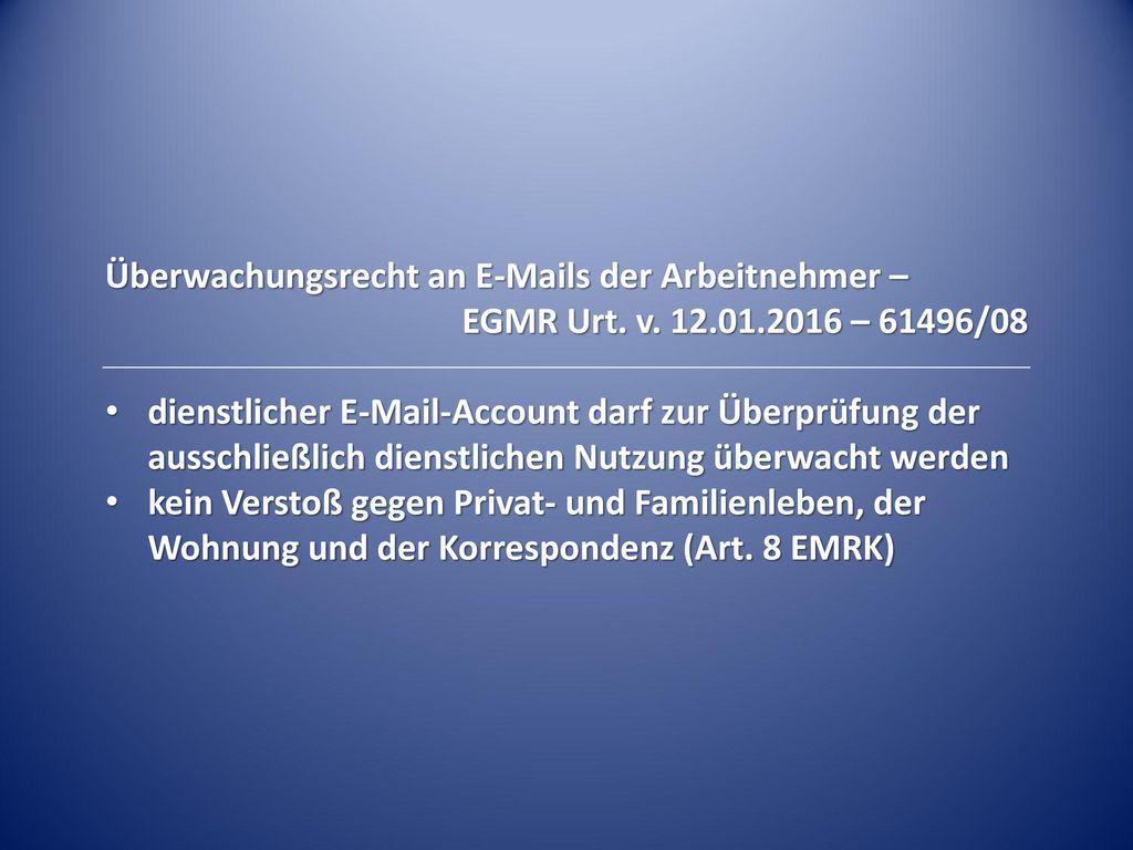 Überwachungsrecht an E-Mails der Arbeitnehmer –