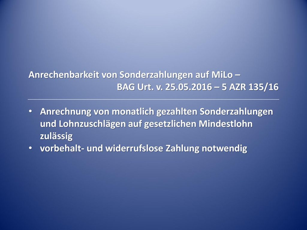 Anrechenbarkeit von Sonderzahlungen auf MiLo –