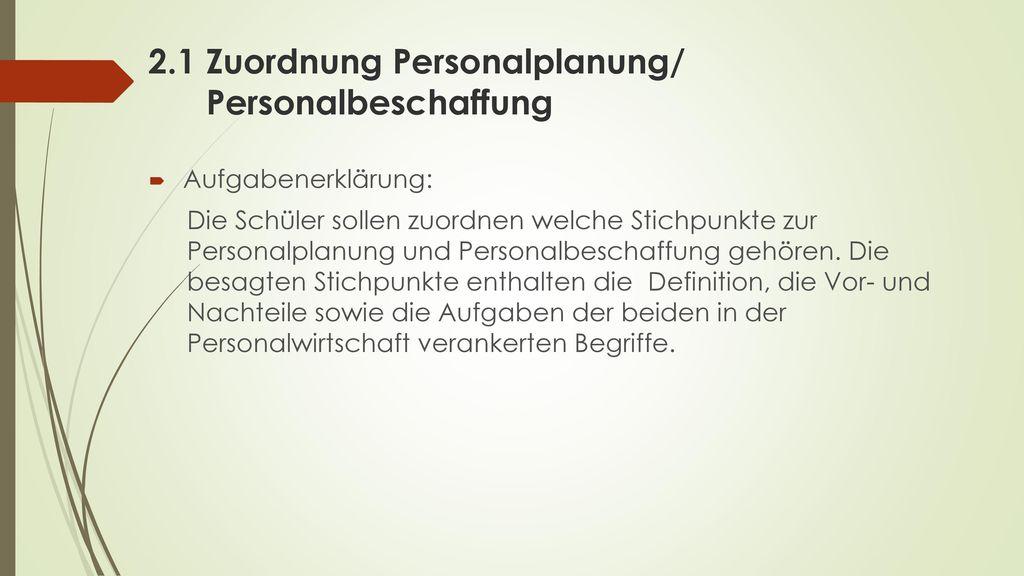 2.1 Zuordnung Personalplanung/ Personalbeschaffung