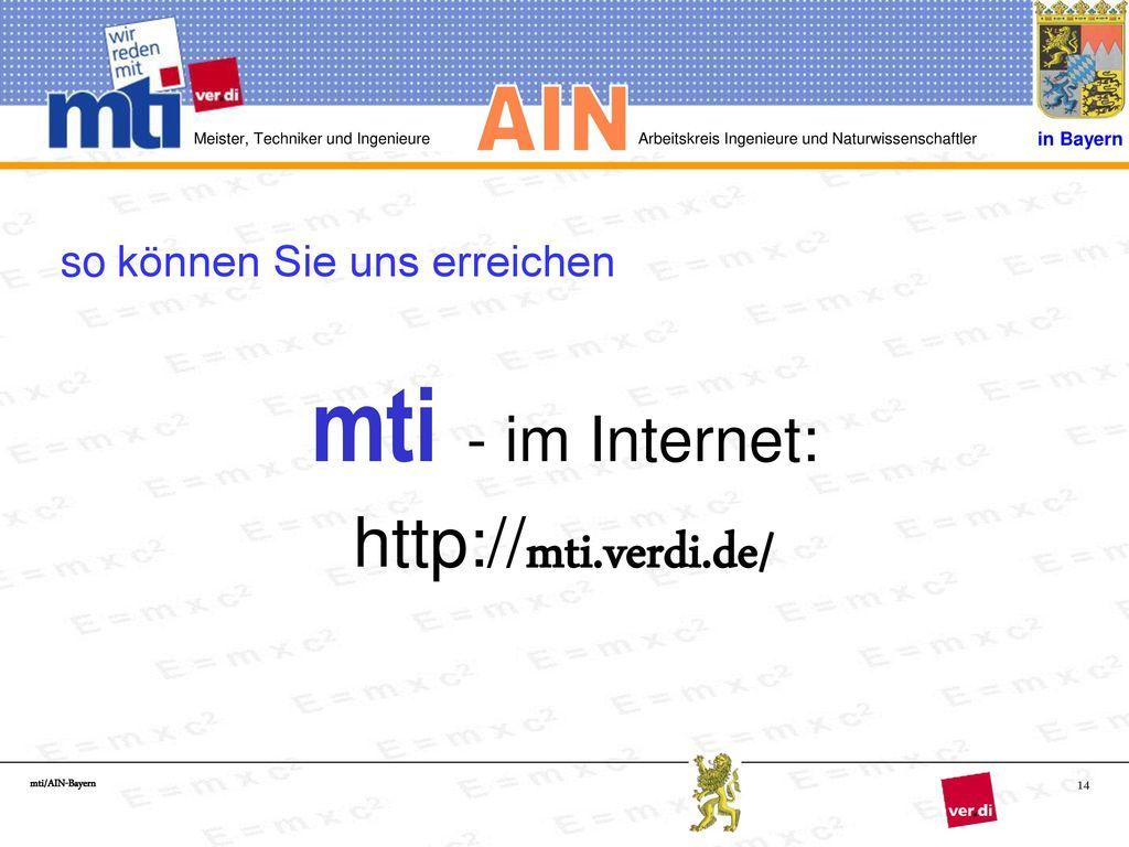 mti - im Internet: http://mti.verdi.de/ so können Sie uns erreichen