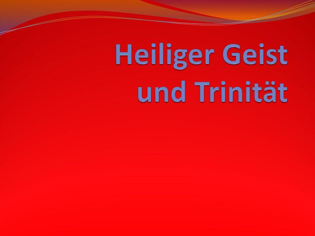 Heiliger Geist und Trinität