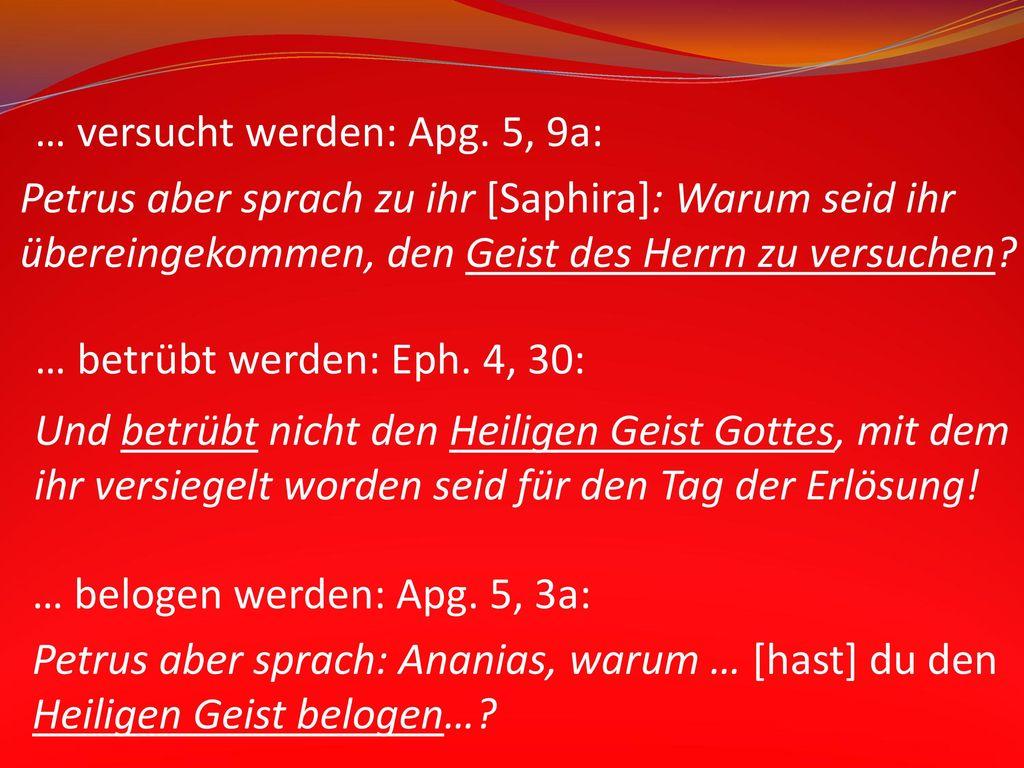 … versucht werden: Apg. 5, 9a: