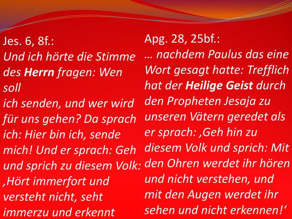 Apg. 28, 25bf.: