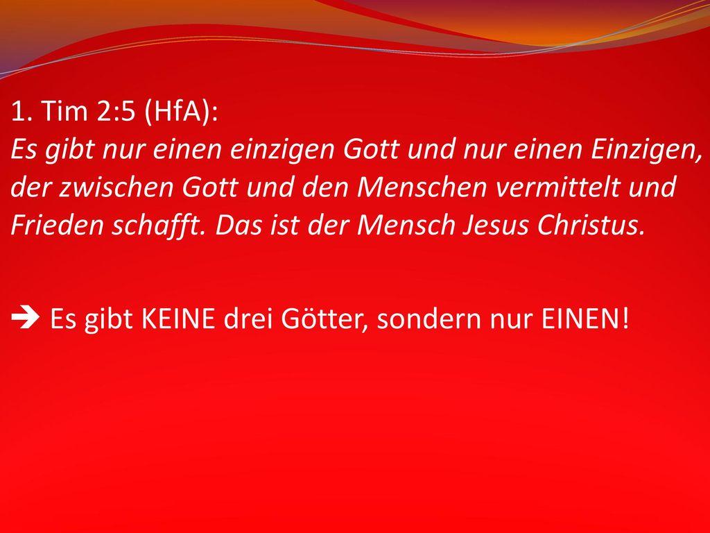 1. Tim 2:5 (HfA):