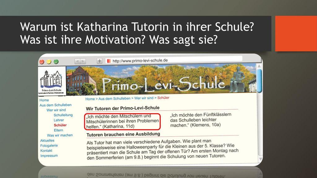Warum ist Katharina Tutorin in ihrer Schule. Was ist ihre Motivation