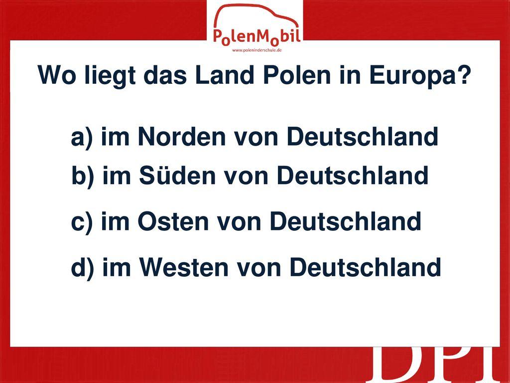 Wo liegt das Land Polen in Europa