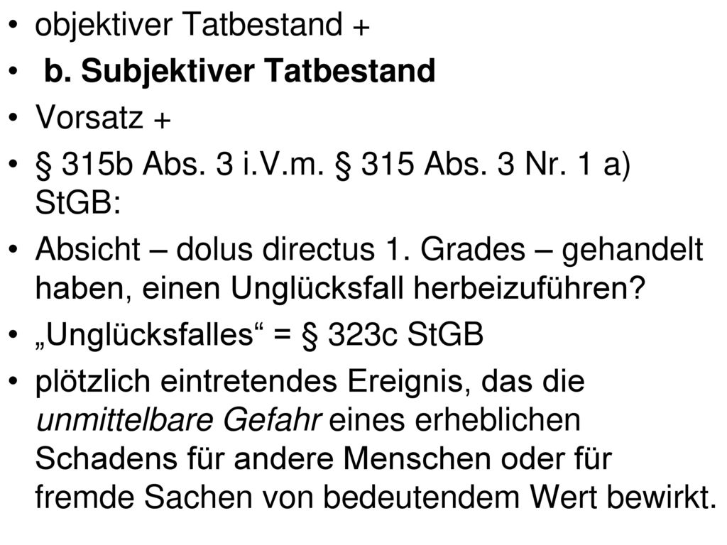 objektiver Tatbestand +