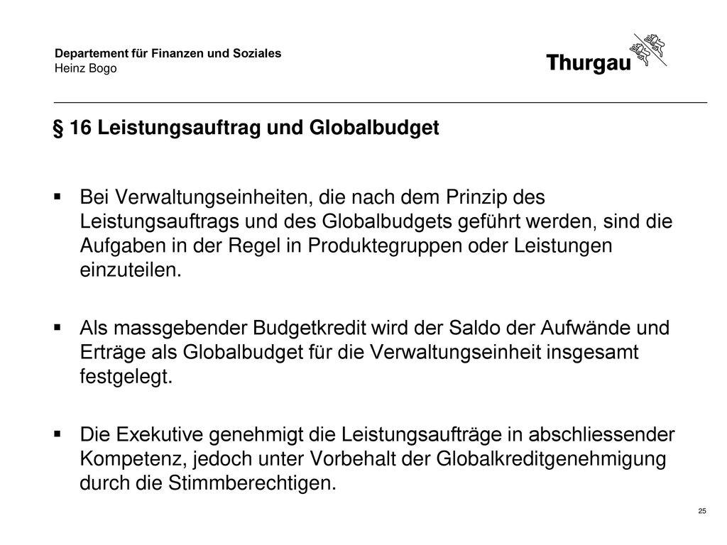 § 16 Leistungsauftrag und Globalbudget
