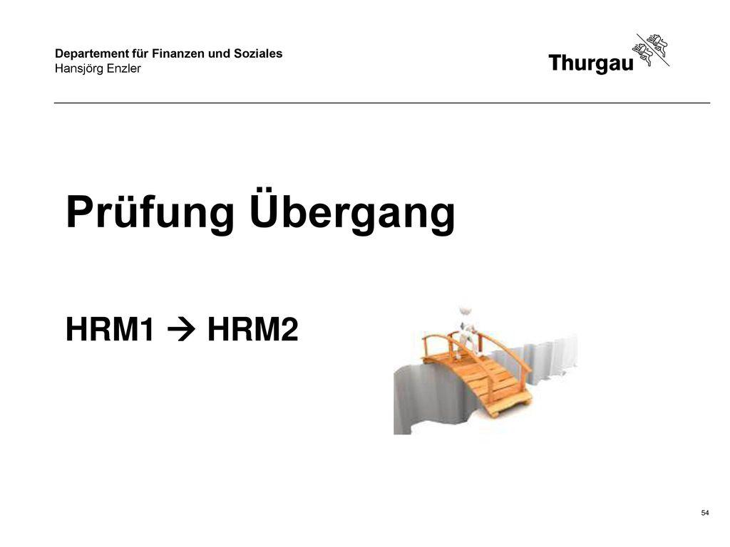 Prüfung Übergang HRM1  HRM2 Hansjörg Enzler