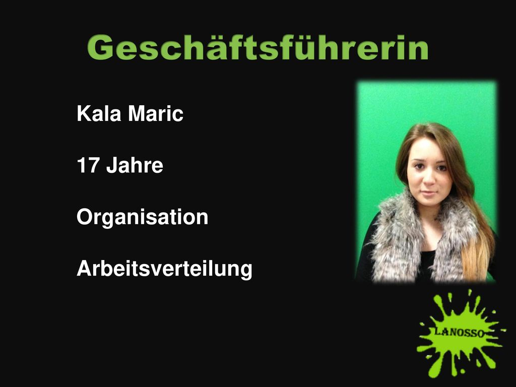 Geschäftsführerin Kala Maric 17 Jahre Organisation Arbeitsverteilung