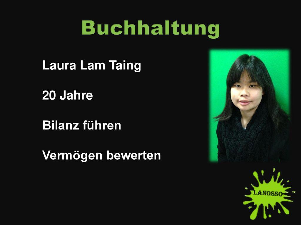 Buchhaltung Laura Lam Taing 20 Jahre Bilanz führen Vermögen bewerten