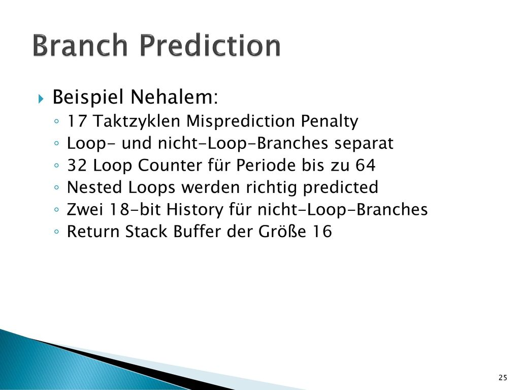 Branch Prediction Beispiel Nehalem: