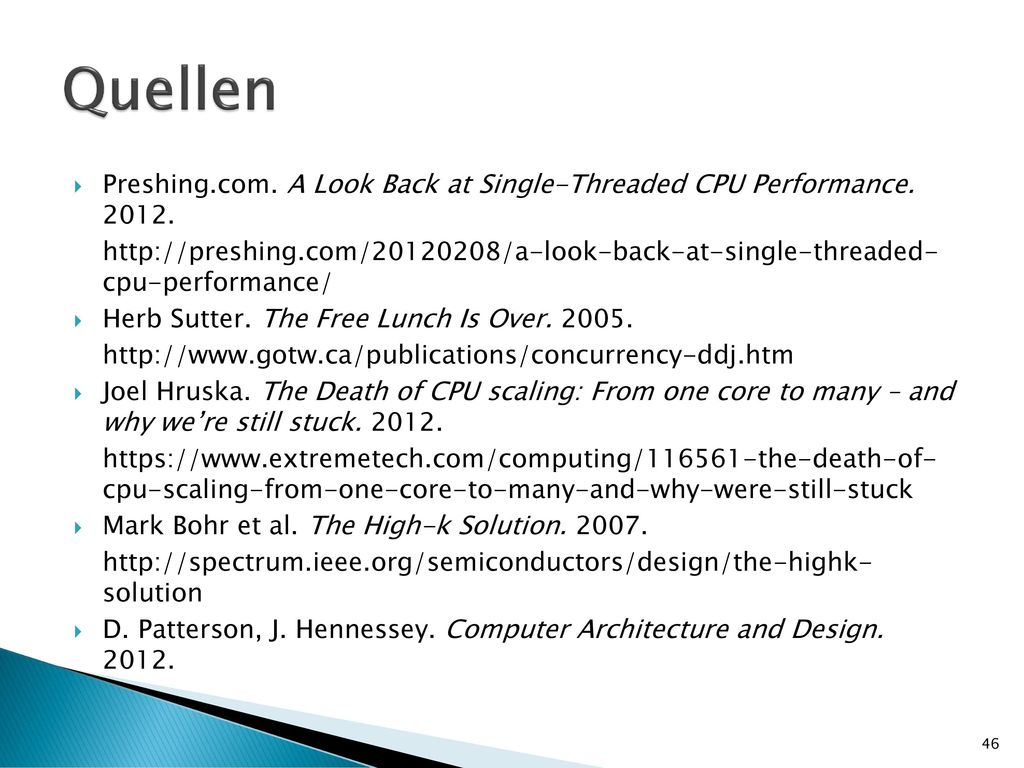 Quellen Preshing.com. A Look Back at Single-Threaded CPU Performance. 2012.
