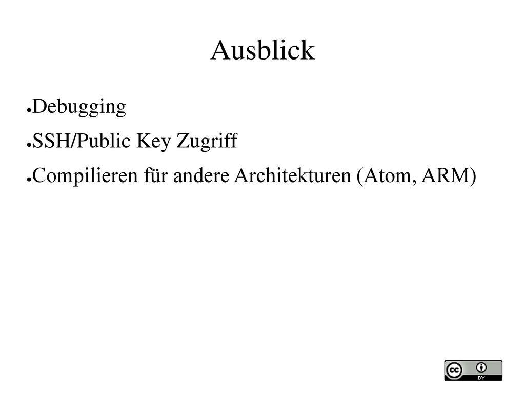 Ausblick Debugging SSH/Public Key Zugriff