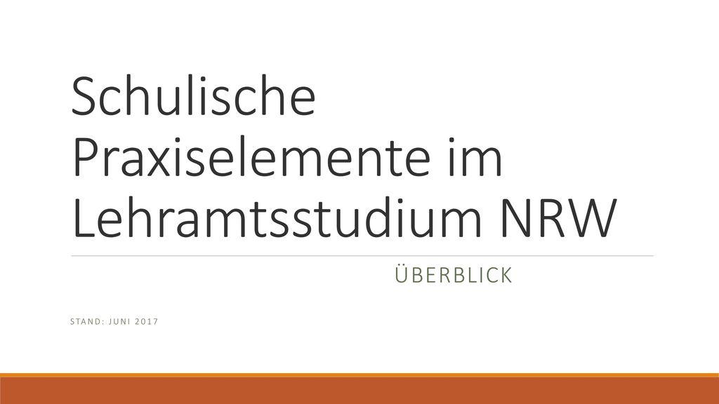 Schulische Praxiselemente im Lehramtsstudium NRW