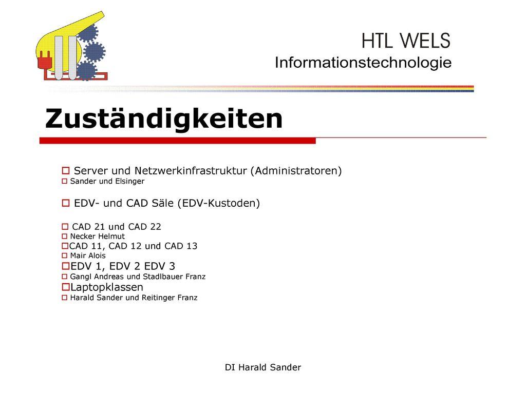 Zuständigkeiten Server und Netzwerkinfrastruktur (Administratoren)