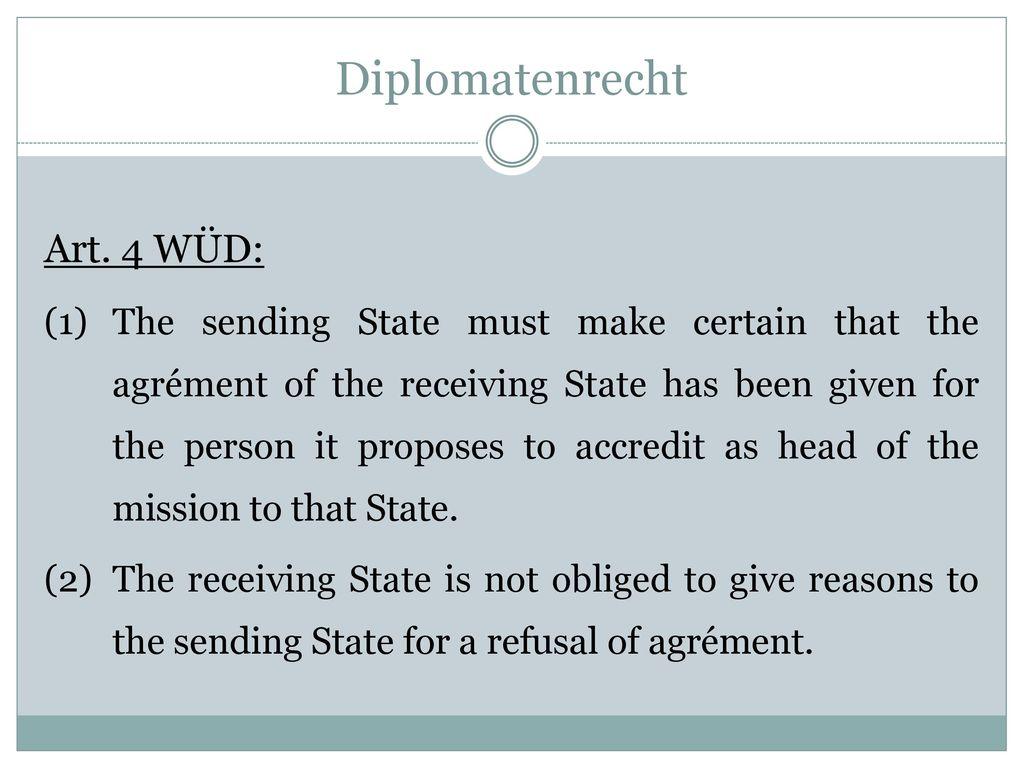 Diplomatenrecht Art. 4 WÜD: