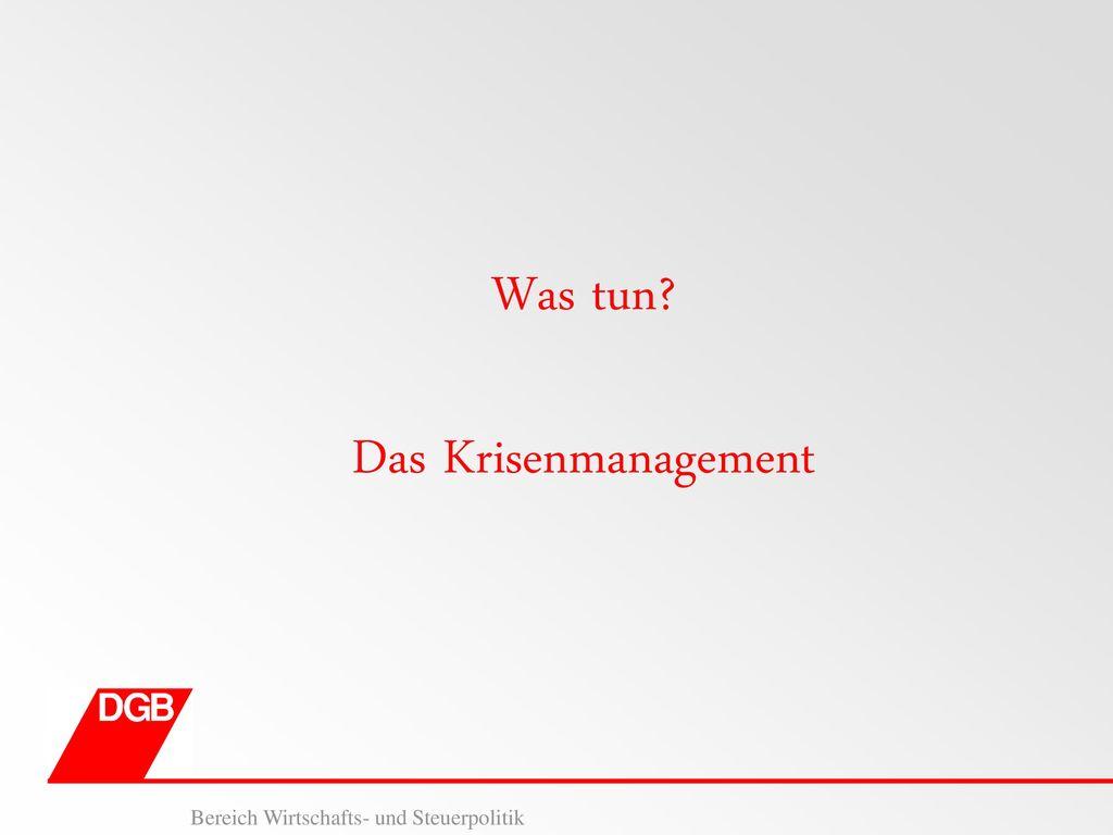 Was tun Das Krisenmanagement